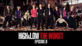 HiGH&LOW THE WORST EPISODE.0 #02動画配信