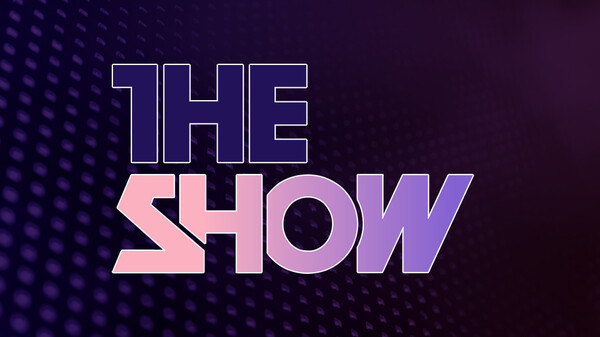 THE SHOW THE SHOW #127